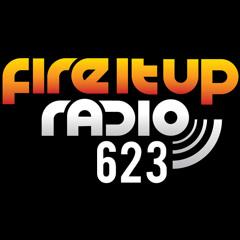 Fire It Up Radio 623