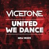 United We Dance (Vicetone Edit)