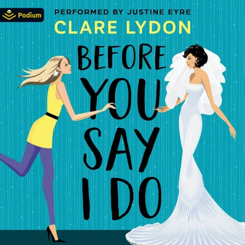 Before You Say I Do: Audiobook Sample
