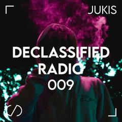 Declassified Radio Episode #009 | Jukis
