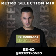 Perfect Kombo @ Retro Selection Mix (2021 Mix)