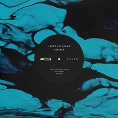 KREAM - Taped Up Heart Ft. Clara Mae (VIP Mix)