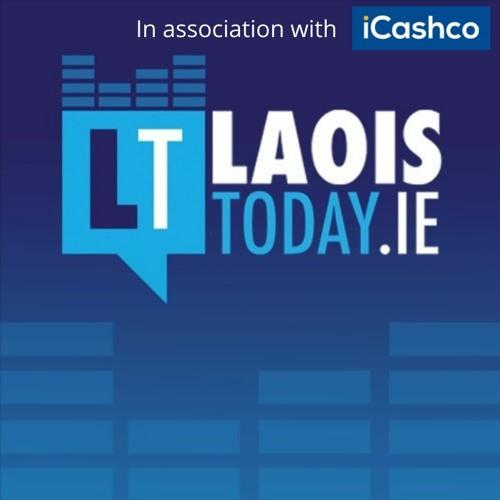 LaoisToday Podcast: Liam O'Neill