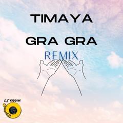 Timaya - Gra Gra Remix