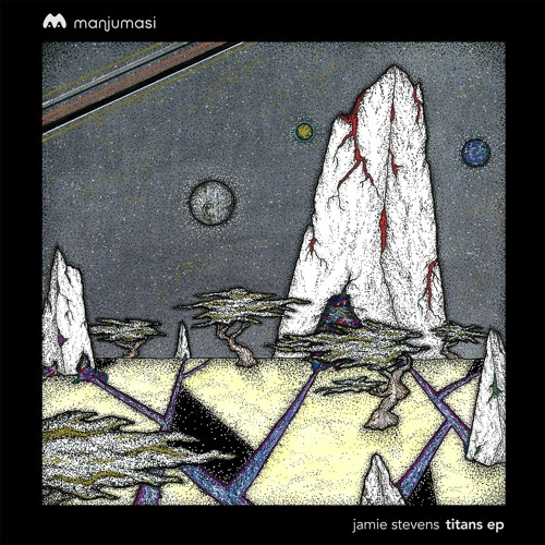 Jamie Stevens - Titans EP [MAMA021]