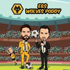 Episode 160: Wolves primed for West Ham restart!