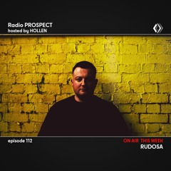 RadioProspect 112 - Rudosa