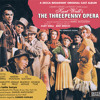 Useless Song (The Threepenny Opera/1954 Original Broadway Cast/Remastered)