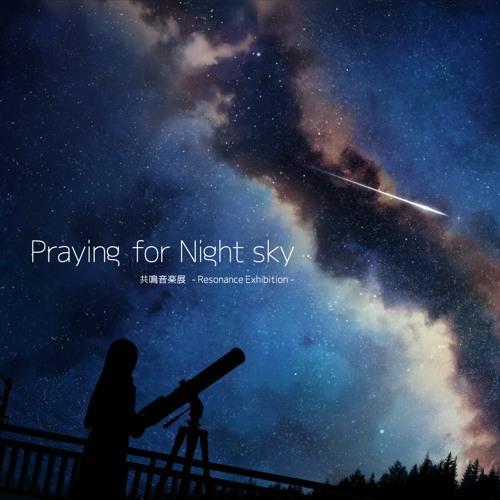 【XFD】Praying For Night Sky
