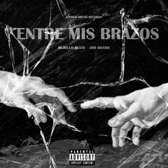 Entre Mis Brazos (feat. Jho Rivers)