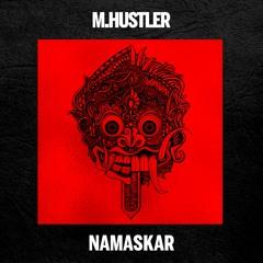M.Hustler - Namaskar