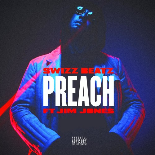 Preach (feat. Jim Jones)