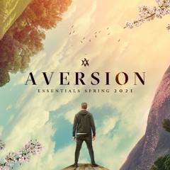 Aversion Presents: Spring Essentials 2021