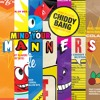Mind Your Manners (feat. Icona Pop) [Hervé's No One Like Me Remix]