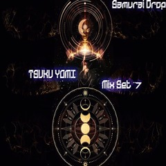 Samurai Drop - Tsukuyomi(Mix Set #7)