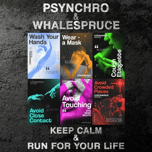 Psynchro x Whalespruce - Keep Calm / Run For Your Life [EP]