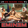 We Made You (Instrumental)