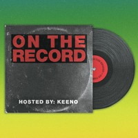 Keeno - On The Record #014