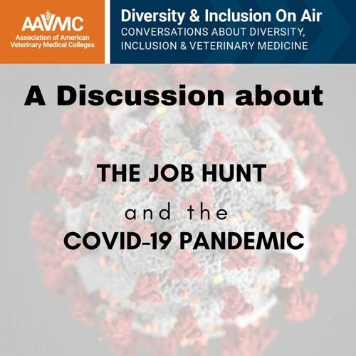 69: The Job Hunt & The Pandemic