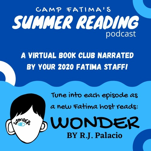 Camp Fatima Summer Reading Podcast