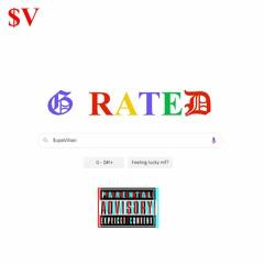 G Rated - $upaVillian *FULL VERSION*