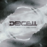 Dexcell - Ghost Notes feat. Emily Makis - Spearhead Records