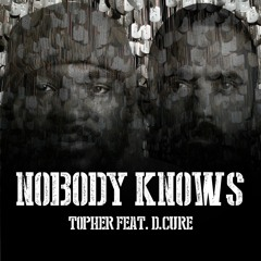 Nobody Knows (feat. D.Cure)