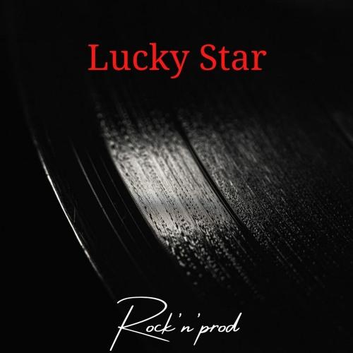 Lucky Star - ( Rap/Pop Rock )