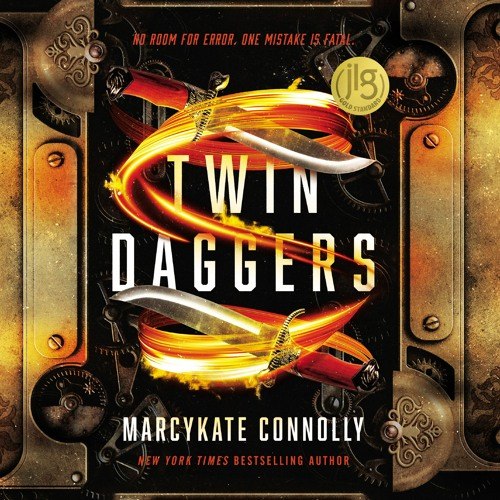TWIN DAGGERS by MarcyKate Connolly | Chapter One