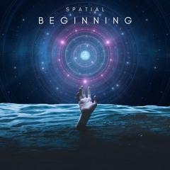 Spatial//Beginning