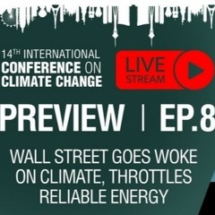 Wall Street Goes Woke on Climate, Throttles Reliable Energy