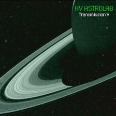 HV:ASTROLAB - TRANSMISSION V