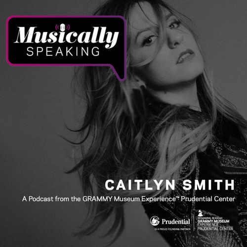 Caitlyn Smith - Musically Speaking