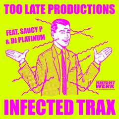 Too Late Productions & Saucy P - Pasta