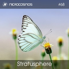 Stratusphere — Microcosmos Chillout & Ambient Podcast 068
