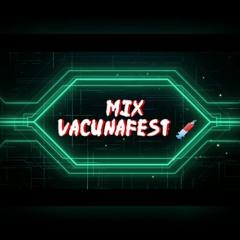 MIX VACUNAFEST - DJ NOEL BLACK