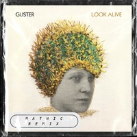 Guster - When You Go Quiet (Mathic Remix)
