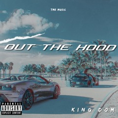 Out The Hood
