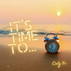 IT'S TIME TO...