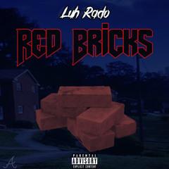 BlockBaby Rado - Red Bricks Prod. By HitEmUpDayzo