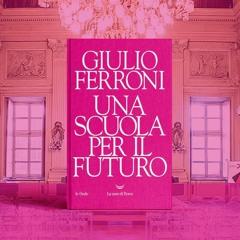 """📚 Giulio Ferroni: """"Una scuola per il futuro"""" (La nave di Teseo)"""