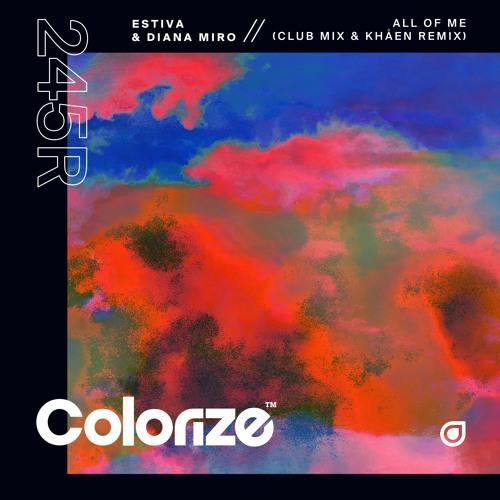 Estiva & Diana Miro - All Of Me (Remixes)