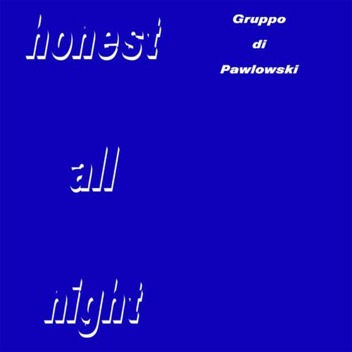 Honest All Night