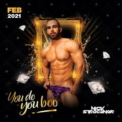 You do YOU, boo! - Feb 2021 Set - Nick Stracener
