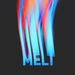 """""""Melt""""(Prod. GLVDIATOR)"""