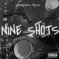 9 Shots (prod by AIMONMYNECK and benji)