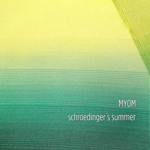 Myom - Schroedinger´s Summer (Boom Tschak #27)