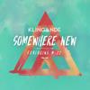 Somewhere New (Radio Edit) [feat. M-22]
