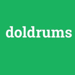 Doldrums [beat] (exclusive )20$