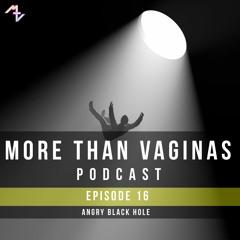 Episode 16 | Angry Black Hole